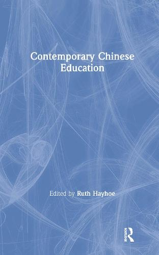 Contemporary Chinese Education (Hardback)