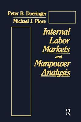 Internal Labor Markets and Manpower Analysis (Hardback)