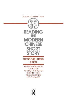Reading the Modern Chinese Short Story (Hardback)
