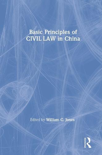 Basic Principles of Civil Law in China (Hardback)