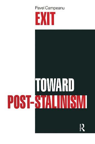 Exit Toward Post-Stalinism (Hardback)