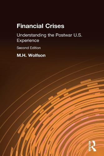 Financial Crises: Understanding the Postwar U.S. Experience (Hardback)