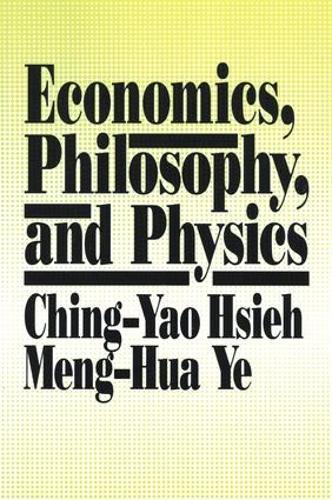 Economics, Philosophy and Physics (Paperback)