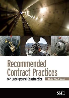 Recommended Contract Pratices for Underground Construction (Paperback)