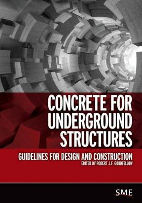 Concrete for Underground Structures: Guidelines for Design and Construction (Paperback)