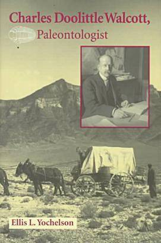 Charles Doolittle Walcott, Paleontologist (Hardback)
