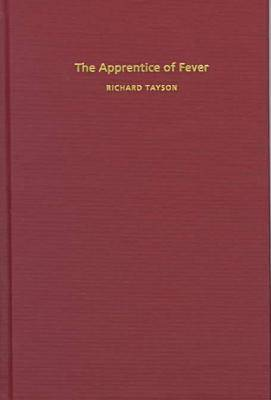 The Apprentice of Fever (Hardback)