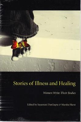 Stories of Illness and Healing: Women Write Their Bodies (Paperback)