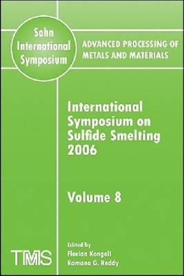 Advanced Processing of Metals and Materials (Sohn International Symposium): Volume 8 (Paperback)