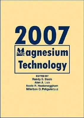 Magnesium Technology 2007 (Hardback)