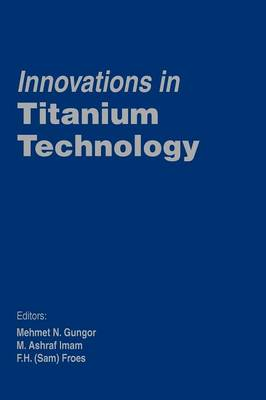Innovations in Titanium Technology (Paperback)