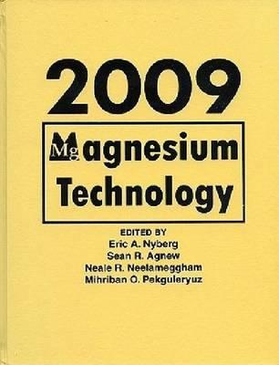 Magnesium Technology 2009 (Hardback)