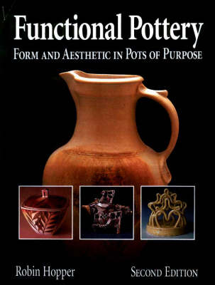 Functional Pottery: Form and Aesthetic in Pots of Purpose (Paperback)