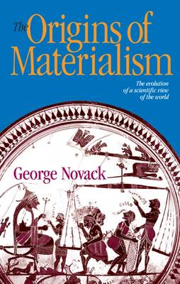 The Origins of Materialism (Paperback)