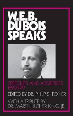 W.E.B.Dubois Speaks: 1890-1920 (Paperback)