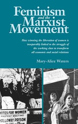 Feminism and the Marxist Movement (Paperback)