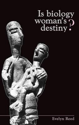 In Biology Woman's Destiny? (Paperback)