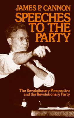 Speeches to the Party (Paperback)