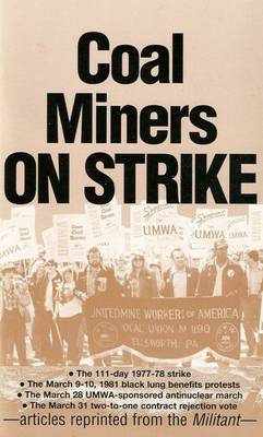 Coal Miners on Strike (Paperback)