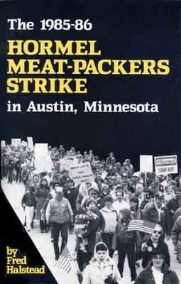 Hormel Meat-packers Strike (Paperback)