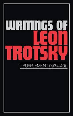 Writings: Suppt - Writings of Leon Trotsky (Paperback)