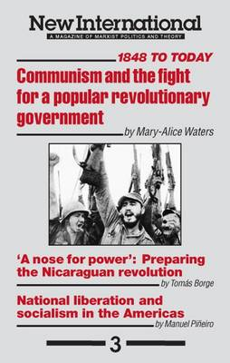 Communism and the Fight for a Popular Revolutionary Government Today: 1848 to Today - New International Series No. 3. (Paperback)