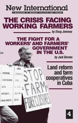 Crisis Facing Working Farmers - New International Series No. 4 (Paperback)