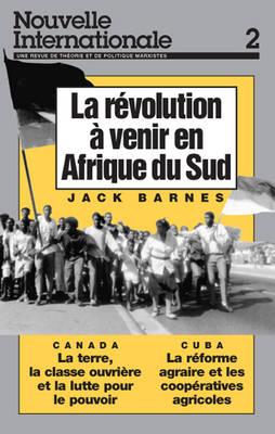 Revolucion a Venir en Afrique du Sud - Nouvelle Internationale S. No. 2 (Paperback)