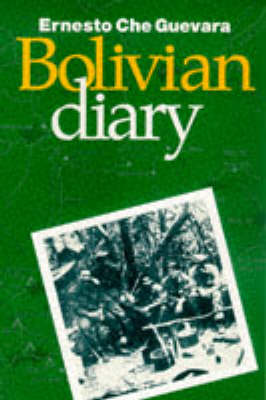 The Bolivian Diary of Ernesto 'Che' Guevara (Paperback)