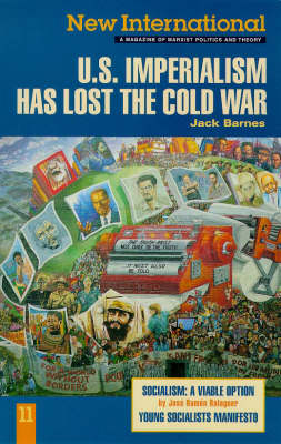 US Imperialism Has Lost the Cold War - New International Series No. 11. (Paperback)