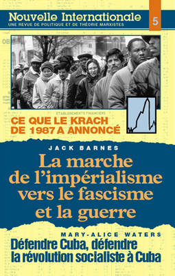 Marche de l'Imperialisme Vers le Fascisme et la Guerre - Nouvelle Internationale S. No.5. (Paperback)