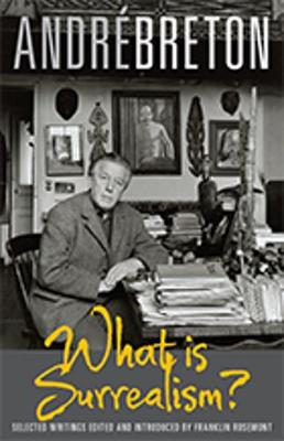 What is Surrealism?: Selected Writings (Paperback)