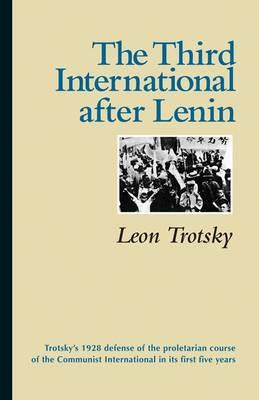 The Third International After Lenin (Paperback)