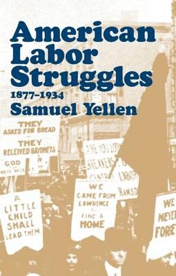 American Labor Struggles (Paperback)