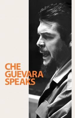Che Guevara Speaks (Paperback)