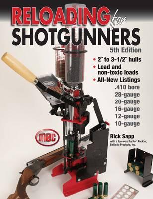 Reloading for Shotgunners (Paperback)