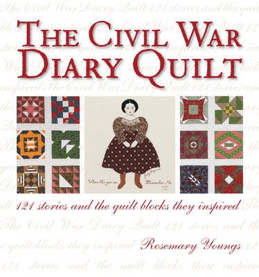 Civil War Diary Quilt (Paperback)