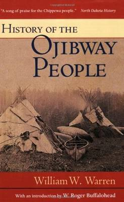 History of the Ojibway People - Borealis Book S. (Paperback)
