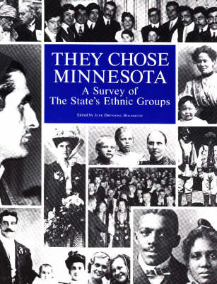 They Chose Minnesota: A Survey of the State's Ethnic Groups (Paperback)