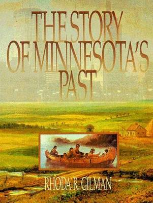 The Story of Minnesota's Past (Paperback)
