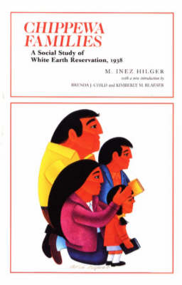 Chippewa Families: A Social Study of White Earth Reservation, 1938 - Borealis Book S. (Paperback)