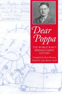 Dear Poppa: The World War II Berman Family Letters (Paperback)