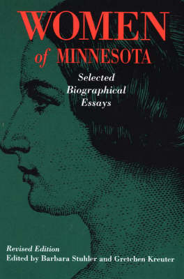 Women of Minnesota: Selected Biographical Essays (Paperback)