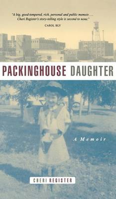 Packinghouse Daughter: A Memoir (Hardback)