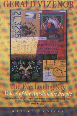 Everlasting Sky: Voices of the Anishinabe People (Paperback)
