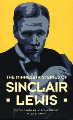Minnesota Stories of Sinclair Lewis (Paperback)