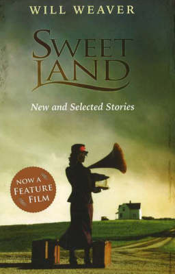 Sweet Land: New and Selected Stories (Paperback)