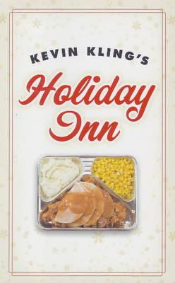 Kevin Kling's Holiday Inn (Hardback)