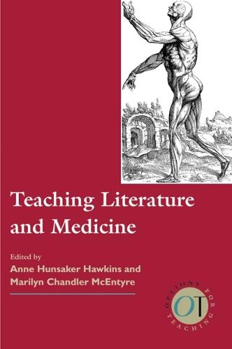 Teaching Literature and Medicine (Paperback)