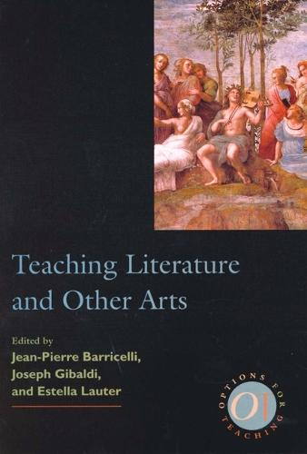 Teaching Literature and Other Arts (Paperback)